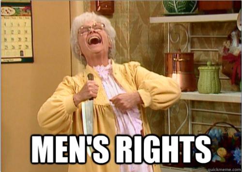 Männerrechtler, wie lächerlich, die wollen doch nur Privilegien sichern